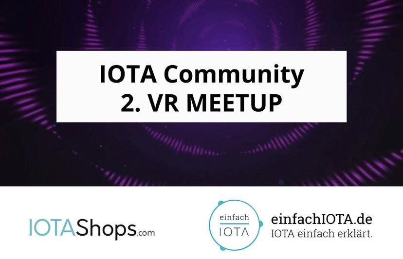 IOTA VR Meetup: Number 2